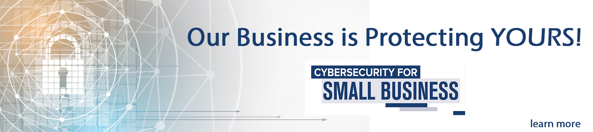 Cybersecurity protecting our small businesses