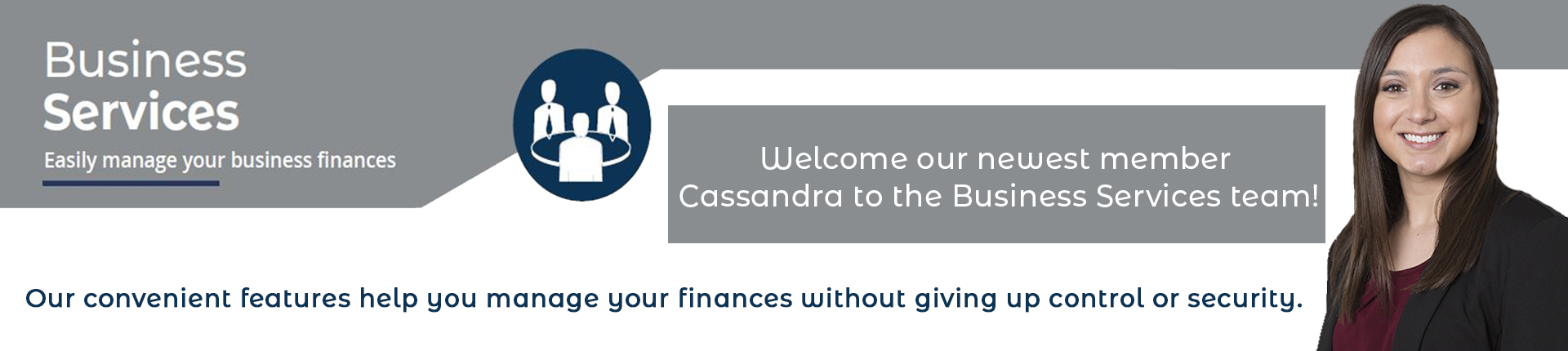 Welcome Cassandra to the Business Services team.
